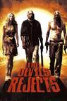 Vyvrženci pekla (2005)