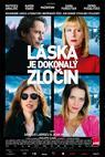 Láska je dokonalý zločin (2013)
