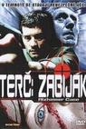 Terč: Zabiják (2003)