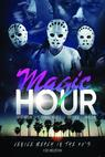 Magic Hour (2013)