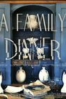 A Family Dinner (2012)