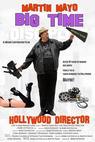 Martin Mayo Big Time Hollywood Director (2014)