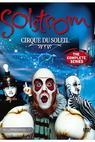 Cirque du Soleil: Solstrom (2003)
