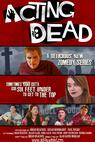 Acting Dead (2014)
