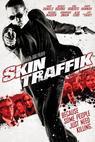 Skin Traffik (2014)
