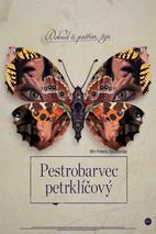 Plakát k premiéře: Pestrobarvec petrklíčový