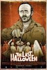 Last Halloween, The (2013)