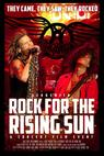 Rock for the Rising Sun (2013)