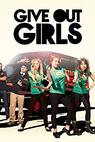 Give Out Girls (2013)