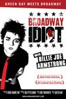 Broadway Idiot (2013)