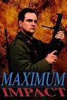 Maximum Impact (2008)
