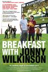Breakfast with Jonny Wilkinson (2013)