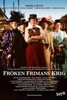 Fröken Frimans krig (2013)