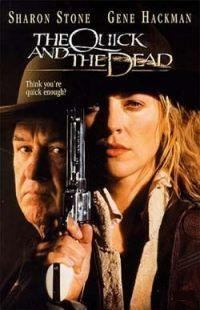 Rychlejší než smrt  - Quick and the Dead, The
