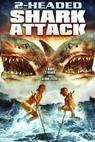 Dvouhlavý žralok útočí (2012)
