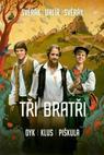 Plakát k filmu: Tři bratři