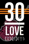 30-Love (2014)
