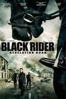 Revelation Road 3: The Black Rider (2014)