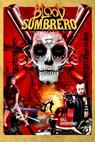 Blood Sombrero (2015)