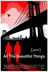 All the Beautiful Things (2014)