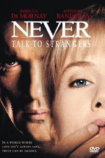 Schůzka s cizincem  - Never Talk to Strangers