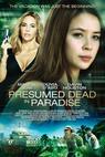 Presumed Dead in Paradise (2014)