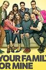 Your Family or Mine (2014)