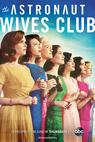 Astronaut Wives Club (2014)