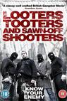 Looters, Tooters and Sawn-Off Shooters (2014)