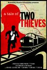 A Tale of Two Thieves (2014)