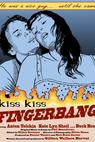 Kiss Kiss Fingerbang (2014)