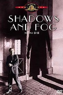 Stíny a mlha  - Shadows and Fog