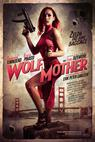 Wolf Mother (2015)