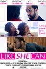 Like She Can (2014)