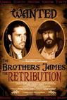 Brothers James: Retribution (2016)