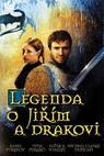 Legenda o Jiřím a drakovi (2004)