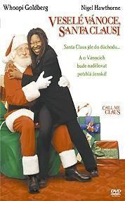 Veselé Vánoce, Santa Clausi - Call Me Claus