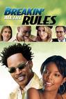 Překročit všechna pravidla (2004)