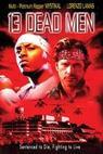 13 mrtvých mužů (2003)