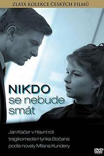 Plakát k filmu: Nikdo se nebude smát