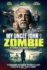 My Uncle John Is a Zombie! (2016)