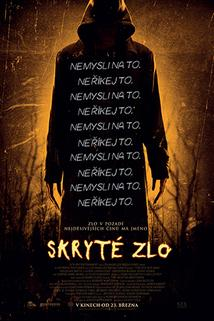 Skryté zlo  - Bye Bye Man, The