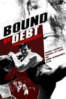 Bound by Debt () (None)
