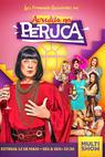 Acredita na Peruca (2015)