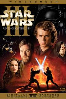 Star Wars : Epizoda III - Pomsta Sithů - Star Wars: Episode III - Revenge of the Sith