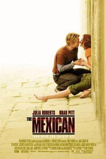 Mexičan  - The Mexican