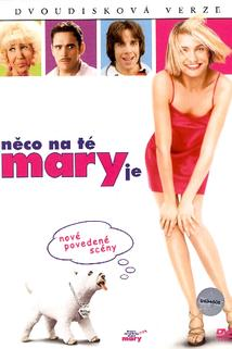 Něco na té Mary je  - There's Something About Mary