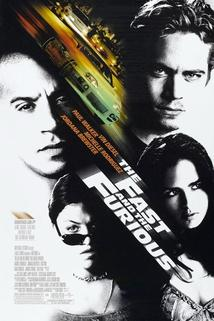 Rychle a zběsile  - Fast and the Furious, The