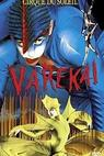 Cirque de Soleil - Varekai (2003)