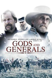 Bohové a generálové - Gods and Generals